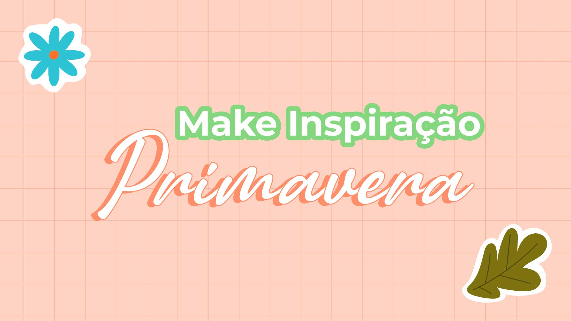 Make inspiração:primavera