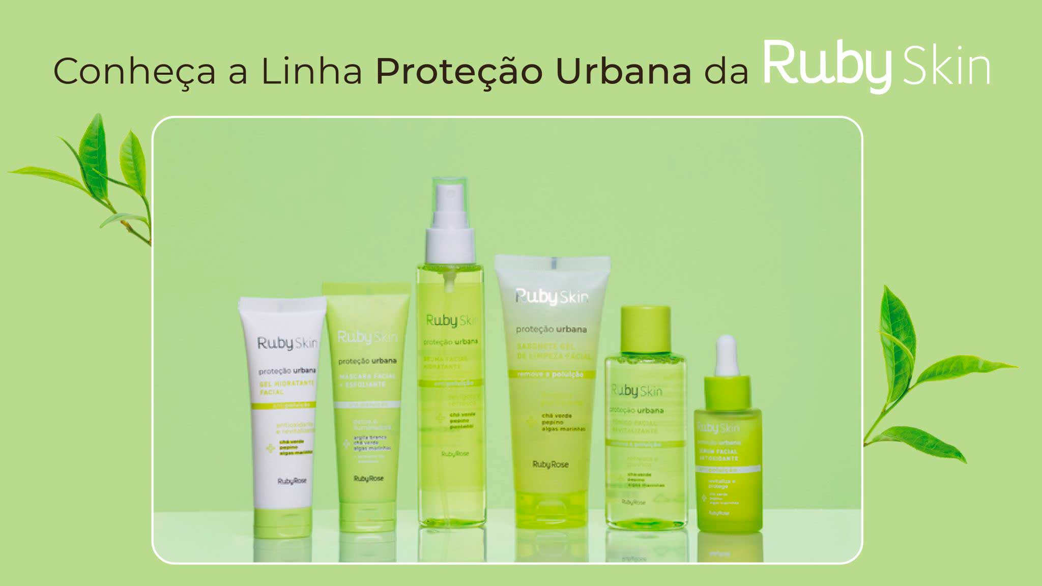 Chegou a linha Proteção Urbana da Ruby Skin! Conheça melhor os nossos produtos